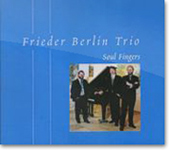 CD - FRIEDER BERLIN TRIO: Soul Fingers