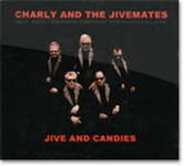CD - CHARLY and the JIVEMATES: Jive and Candies